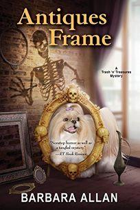 Antiques Frame: A Trash 'n' Treasures Mystery