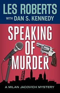 Speaking of Murder: A Milan Jacovich Mystery