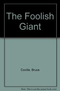The Foolish Giant
