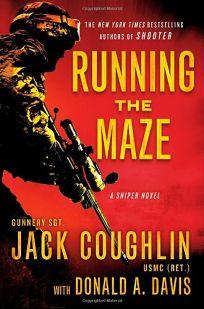 Running the Maze: A Sniper Novel