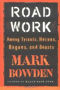 ROAD WORK: Among Tyrants