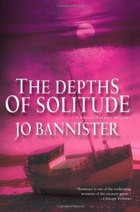 DEPTHS OF SOLITUDE: A Brodie Farrell Mystery