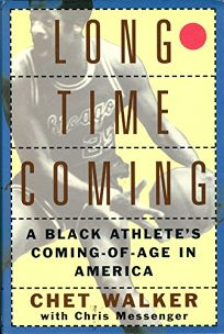 Long Time Coming: A Black Athletes Coming-Of-Age in America