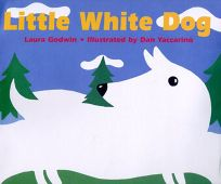 Little White Dog: Little White Dog