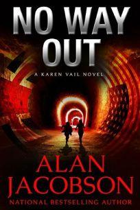 No Way Out: A Karen Vail Novel