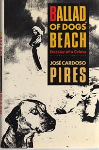 Ballad of Dogs Beach: Dossier of a Crime