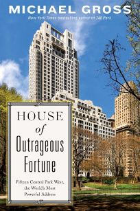 House of Outrageous Fortune: Fifteen Central Park West