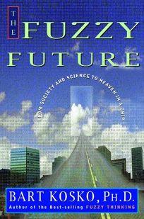 Fuzzy Future