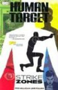HUMAN TARGET: Strike Zones