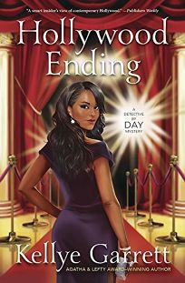 Hollywood Ending: A Detective by Day Mystery
