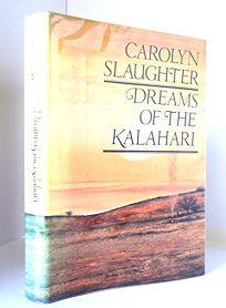 Dreams of the Kalahari