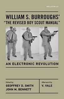 William S. Burroughs' 'The Revised Boy Scout Manual': An Electronic Revolution