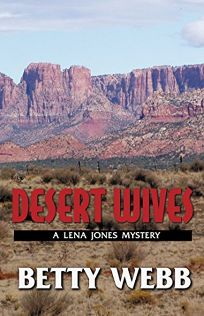 DESERT WIVES: A Lena Jones Mystery