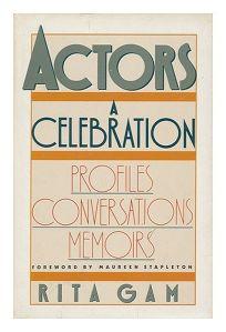 Actors: A Celebration: Profiles