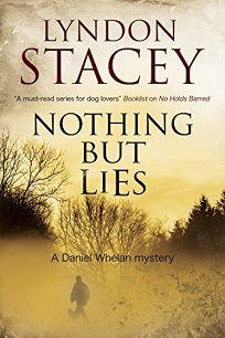 Nothing but Lies: A Daniel Whelan Mystery