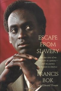 ESCAPE FROM SLAVERY: The True Story of My Ten Years in Slavery—and My Journey to Freedom in America