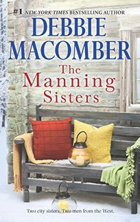 The Manning Sisters: The Cowboys LadyThe Sheriff Takes a Wife