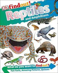DK Findout! Reptiles and Amphibians