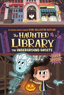 The Underground Ghosts #10: A Super Special