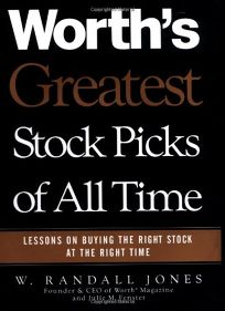 Worths Greatest Stock Picks of All Time: Lessons on Buying the Right Stock at the Right Time