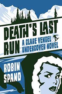Death's Last Run: A Clare Vengel Undercover Novel
