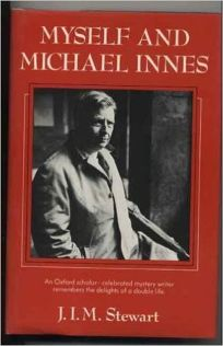 Myself and Michael Innes: A Memoir