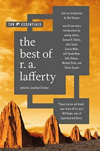 Sci-Fi/Fantasy/Horror Book Review: The Best of R.A. Lafferty by R.A. Lafferty. Tor Essentials, $18.99 trade paper (288p) ISBN 978-1-250-77853-6