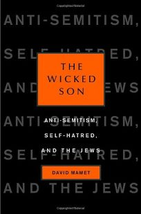 The Wicked Son: Anti-Semitism
