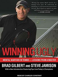 Winning Ugly: Mental Warfare in Tennis—Lessons from a Master