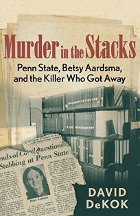 Murder in the Stacks: Penn State