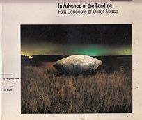 In Advance of the Landing: Folk Concepts of Outer Space