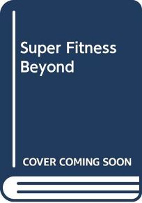 Super Fitness Beyond