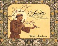 More Saints: Lives and Illuminations