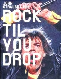 ROCK TIL YOU DROP: The Decline from Rebellion to Nostalgia