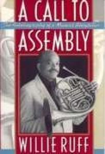 A Call to Assembly: 2an American Success Story