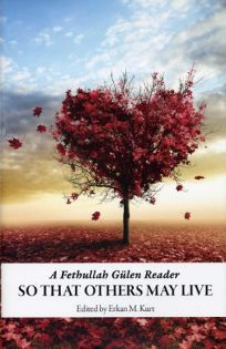 So That Others May Live: A Fethullah G%C3%BClen Reader
