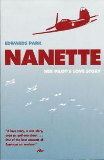 Nanette: Her Pilots Love Story