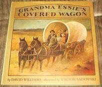 Grandma Essies Covered Wagon