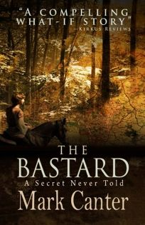 The Bastard: A Secret Never Told