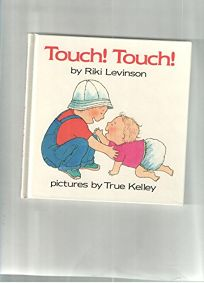 Touch! Touch!