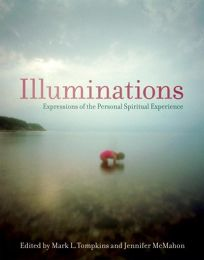Illuminations: Expressions of the Personal Spiritual Experience