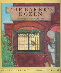 The Bakers Dozen: A Colonial American Tale