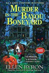 Murder in the Bayou Boneyard: A Cajun Country Mystery