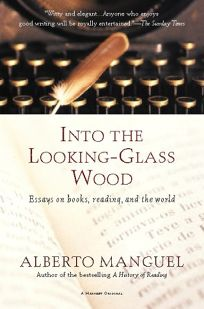 Into the Looking-Glass Wood: Essays on Books