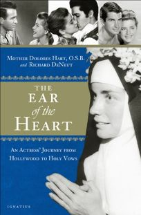 The Ear of the Heart: An Actress Journey from Hollywood to Holy Vows