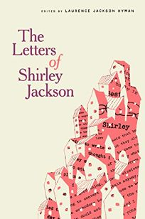 The Letters of Shirley Jackson