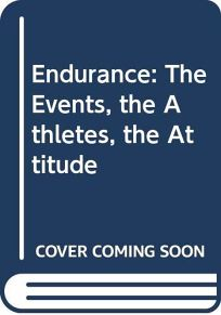 Endurance: The Events