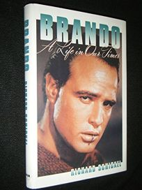 Brando: A Life in Our Times