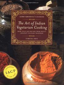 Lord Krishnas Cuisine: The Art of Indian Vegetarian Cooking