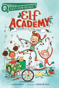 Trouble in Toyland Elf Academy #1